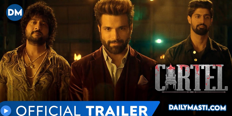 ALTBalaji – MX Player's Cartel Trailer: The Game of Power and Revenge that rules the city Begins